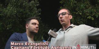 Marco Evangelisti, capitano FORTITUDO AGRIGENTO, Salvo Trifirò: