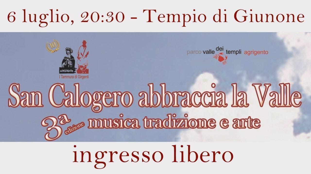III edizione di SAN CALOGERO ABBRACCIA LA VALLE. Musica tradizione ed arte nella Valle