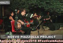 NUEVO PIAZZOLLA PROJECT, L'eredità sperimentale di Astor Piazzolla e la rivoluzione sul Quinteto Nuevo, #Agrigento, #Estate2018, #FestivaldAutore