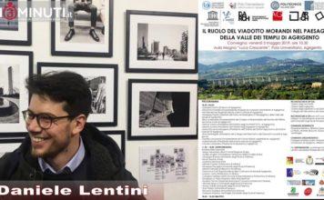 """""""Il ruolo del viadotto Morandi nel paesaggio della Valle dei Templi di Agrigento"""", Daniele Lentini"""