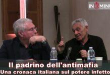 """""""Il padrino dell'antimafia. Una cronaca italiana sul potere infetto"""", seconda parte"""