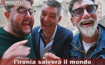 L'ironia salverà il mondo, Silvio Alessandro e Lelluccio, meravigliosi amici pazzi di catini