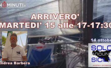 """⛵Solo Around Sicily⛵, """"arriverò a San Leone domani intorno alle 17, 17:30"""", Andrea Barbera  📹VIDEO"""