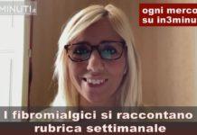 """""""Fibromialgia illogica"""", autrice Marzia, 4^ storia, ogni mercoledì su in3minuti.it con Giusy Fabio"""